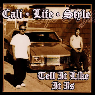 Cali Life Style - Tell It Like It Is (2006)