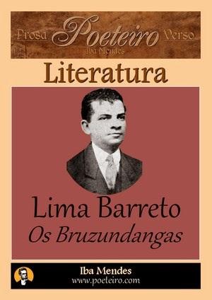 Lima Barreto - Os Bruzundangas - Iba Mendes