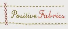 Positive Fabrics