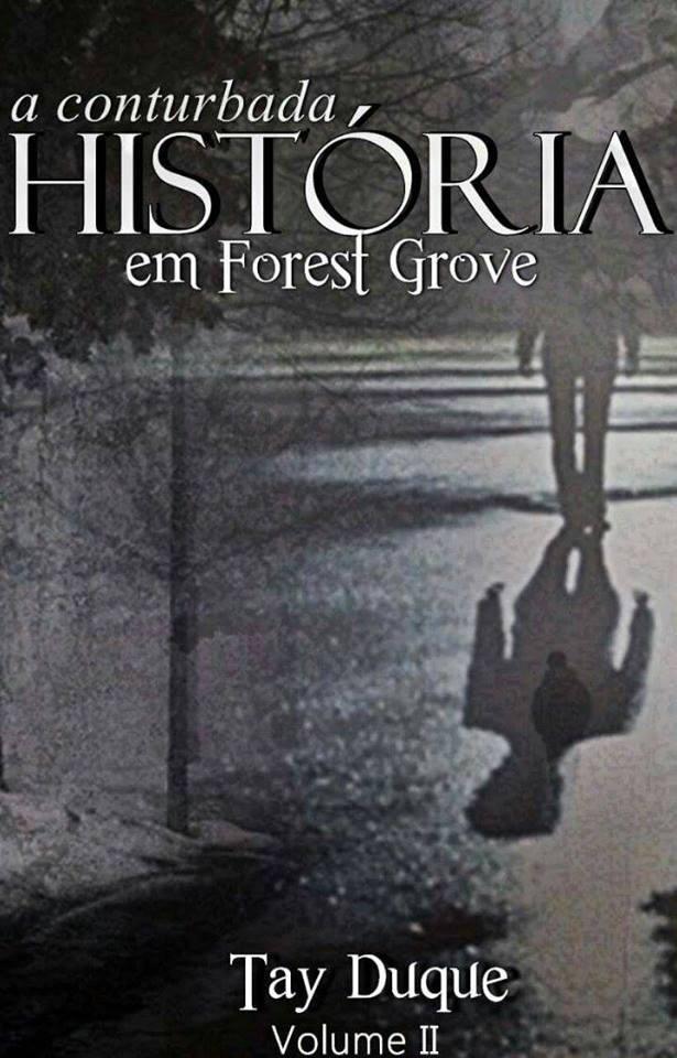 """FanFic: A conturbada história em Forest Groove"""" (+18)"""