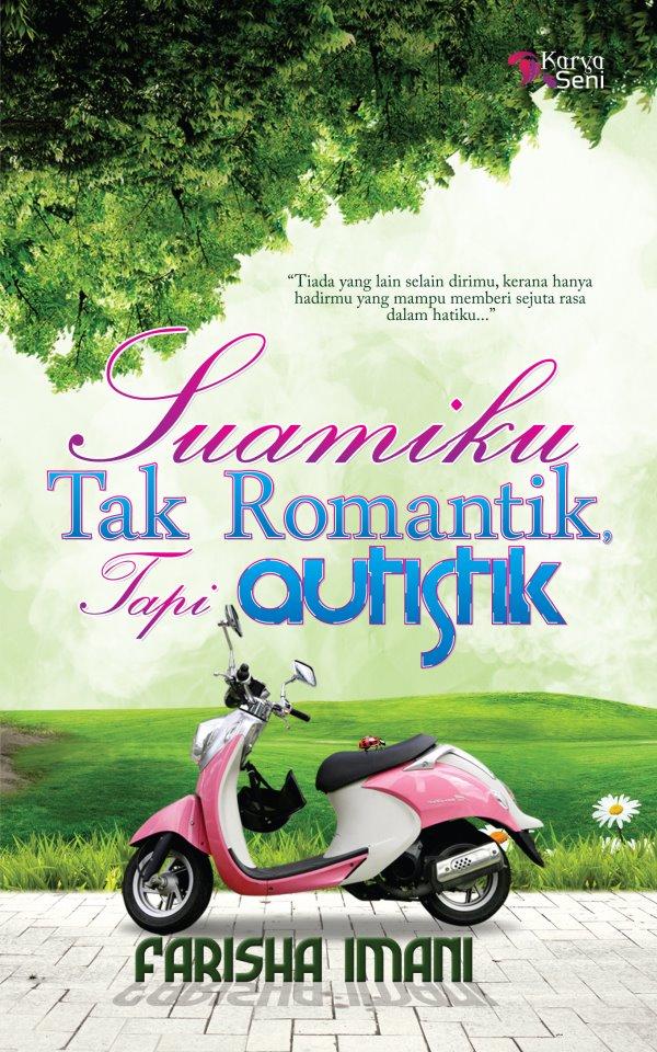 Novel Suamiku Tak Romantik Tapi Autistik Farisha Imani