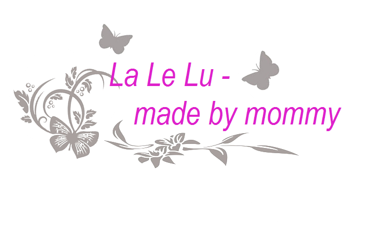 LaLeLu - made by mommy