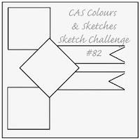 http://cascoloursandsketches.blogspot.de/2014/07/challenge-82-sketch.html