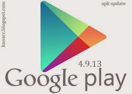 Download APK Google Playstore Terbaru - KnoAcc