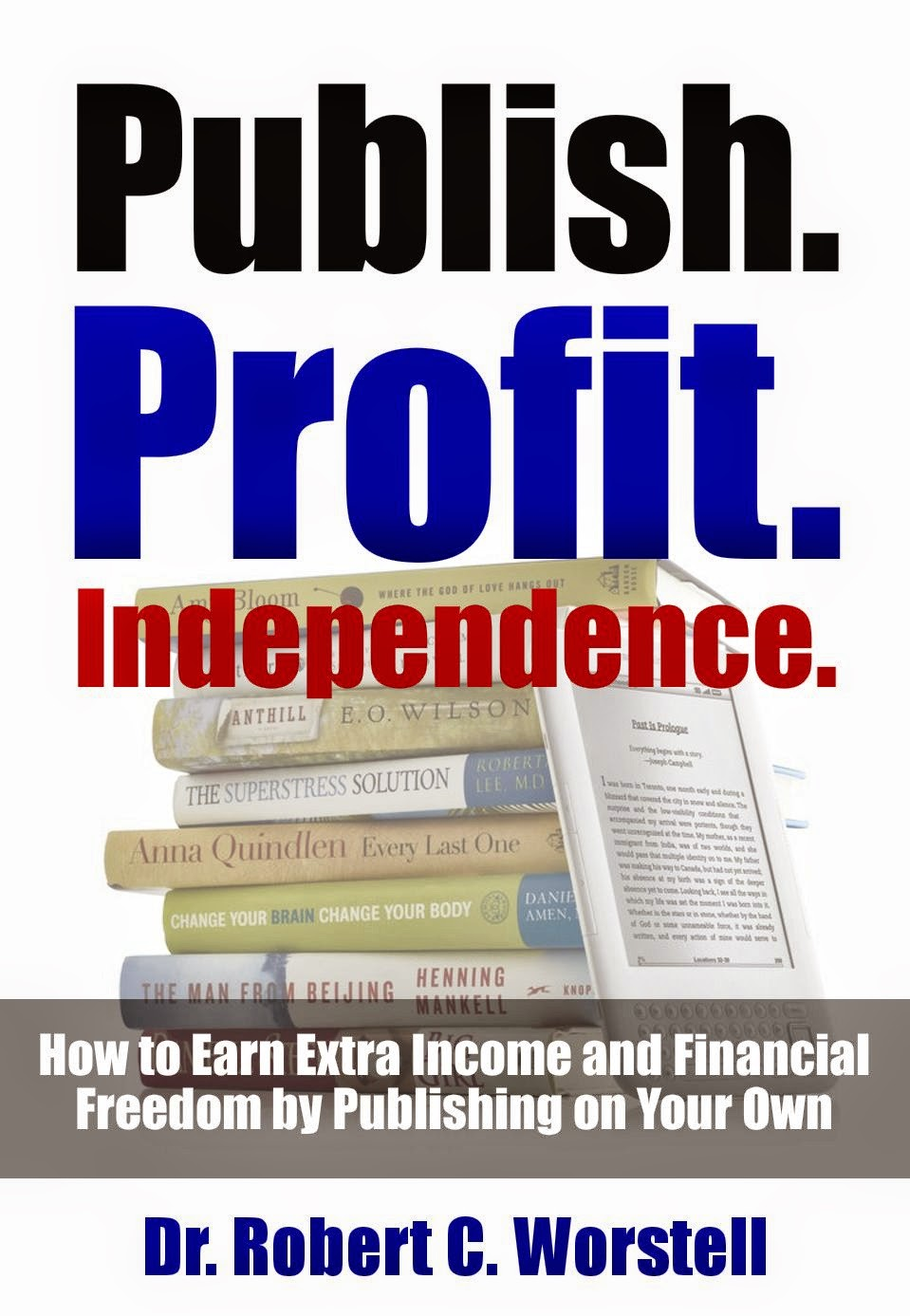 I Love Indie Publishing - Perpetual Passive Income Makes My Day.