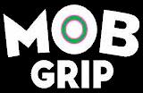 mob grip ©