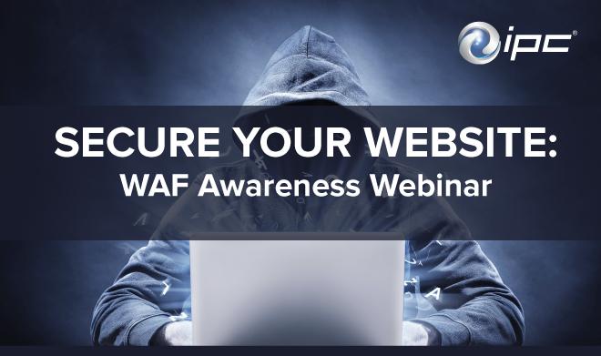 Secure your website: WAF Awareness Webinar