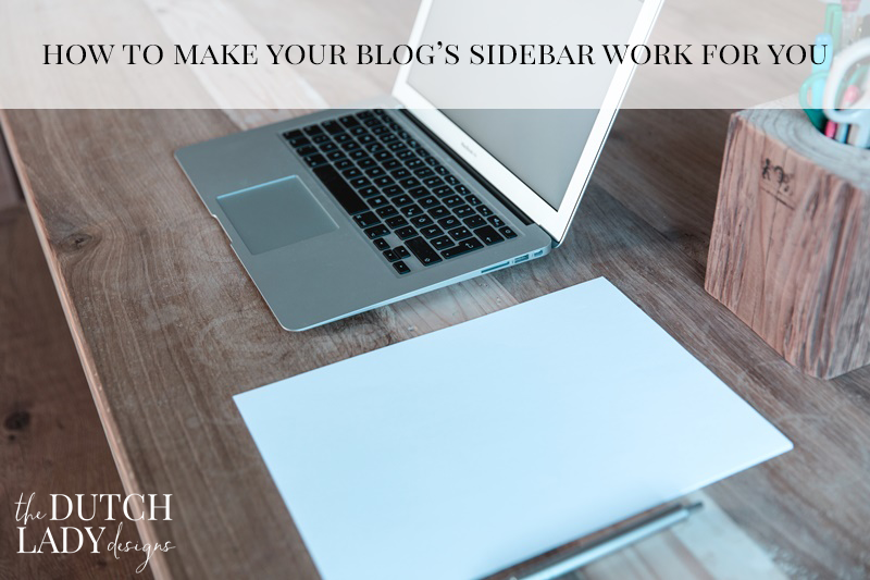 How to make your blog sidebar work for you