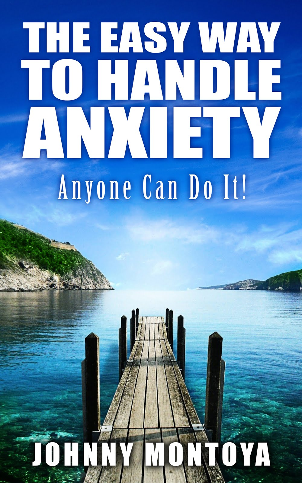 The Easy Way To Handle Anxiety
