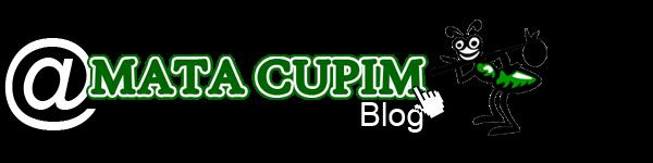 MATA CUPIM | Blog