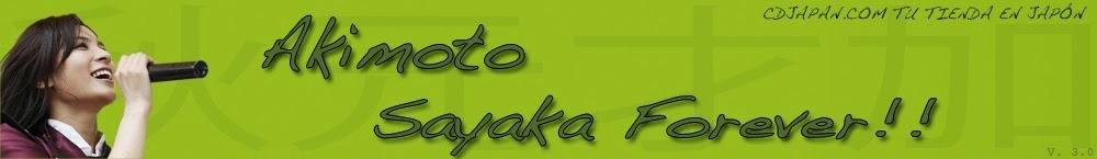 Akimoto Sayaka Forever!!