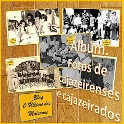 ÁLBUM DE FOTOGRAFIA DE CAJAZEIRENSES E CAJAZEIRADOS
