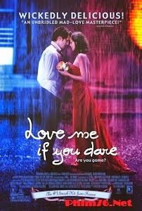 Đố Anh Dám Yêu Em - Love Me If You Dare