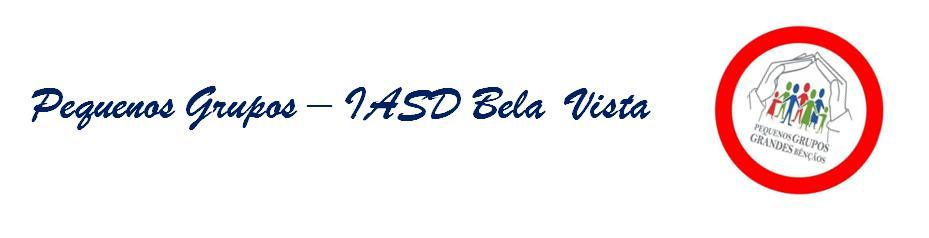 Pequenos Grupos IASD Bela Vista