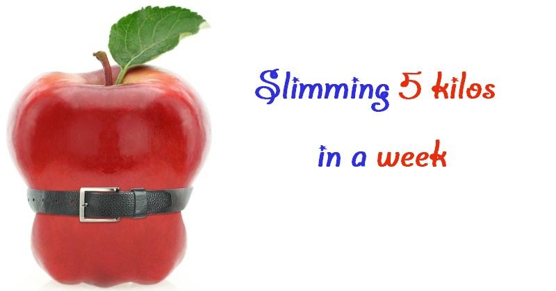Slimming 5 kilos in a week | DIETING