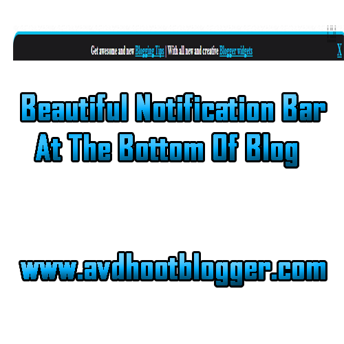 Add Beautiful Notification Bar At The Bottom Widget For Blogger