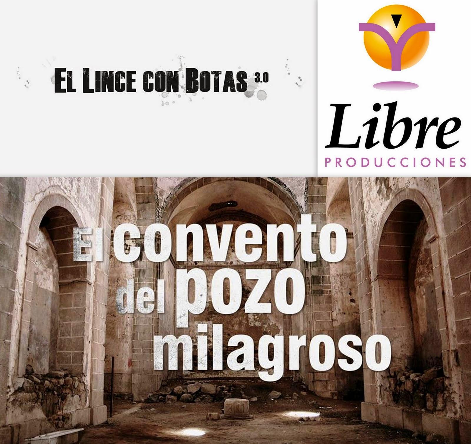 El lince con botas 3.0: El convento del pozo milagroso (Santa Cruz de la Sierra)