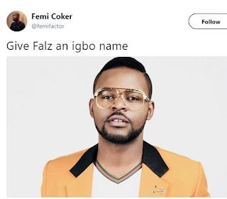 Give Falz The Bad Guy an Igbo name