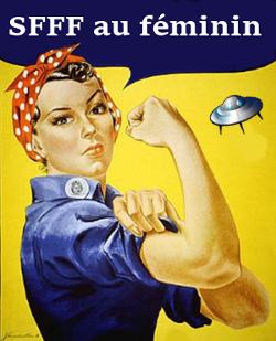 http://unpapillondanslalune.blogspot.fr/2014/03/challenge-sfff-au-feminin-comment-y.html