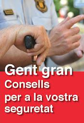 GENT GRAN, CONSELLS PER A LA VOSTRE SEGURETAT