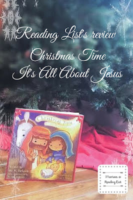 Reading List's Review of Christmas Time: It's All About Jesus a feature on Children's Corner