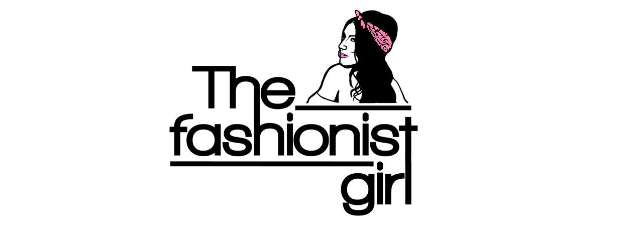The Fashionist Girl
