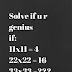 solve its for genius