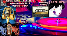 Apertura Ciclo 2014 Volver a la Magia de los 80s: Inicios del Synth-Pop