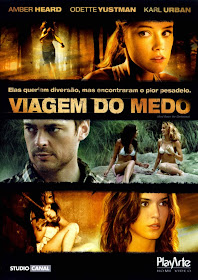 Viagem do Medo (And Soon the Darkness) - 2010