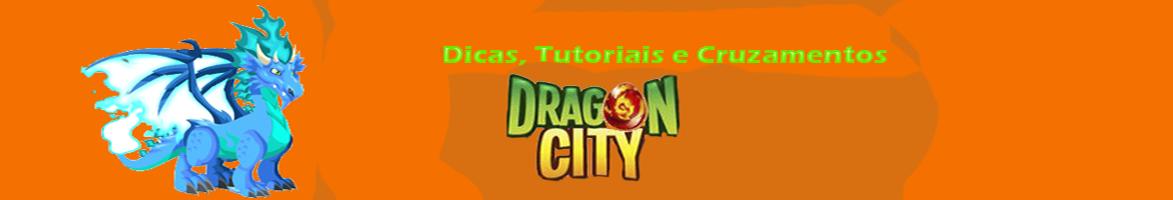 Dicas, Cruzamentos e Tutoriais - Dragon City