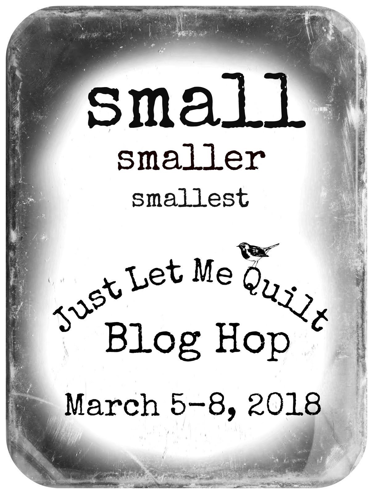 Small Smaller Smallest Blog Hop