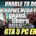 GTA 5 PC Error - Unable To Detect Windows Media Player