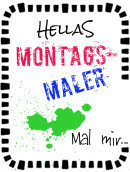 montags malen wir ein bild....