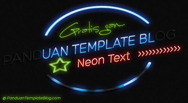 Menerapkan Efek Neon Pada Teks Atau Tulisan Blog