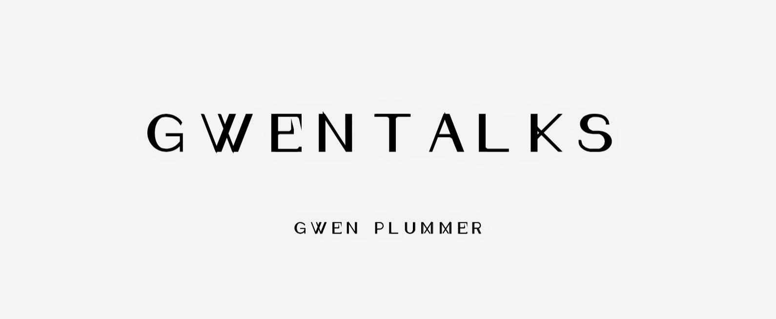 Gwen Talks