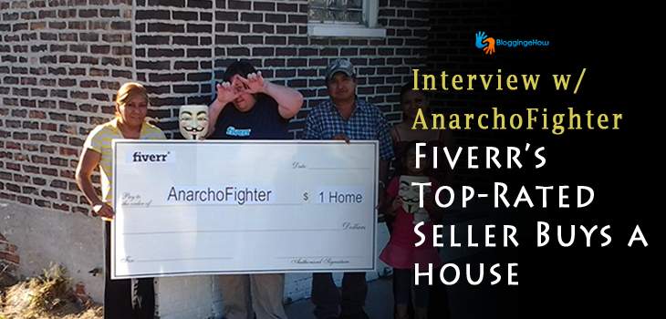 Fiverr's Top-Rated Seller Marc aka Anarchofighter Buys a Home Within an Year with Fiverr Money!