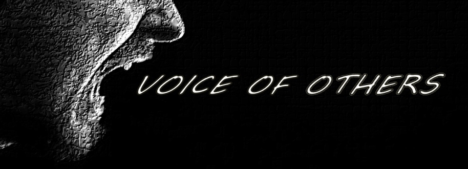 Voice of Others