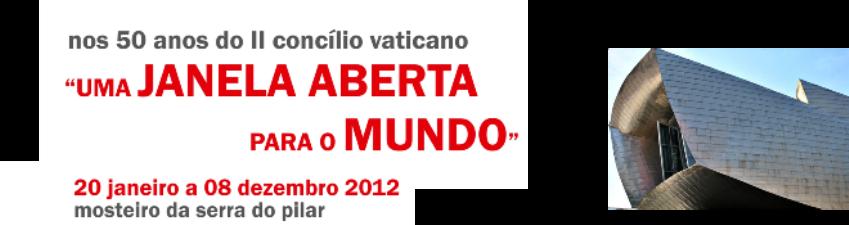 Uma Janela Aberta para o Mundo - nos 50 anos do II Concílio Vaticano