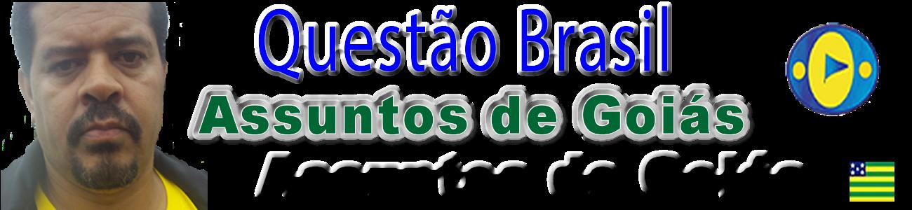 Assuntos de Goiás | Questão Brasil | L