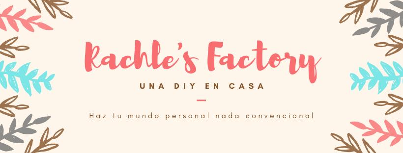 RACHEL'S FACTORY