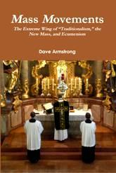NEW BOOK: <em>Mass Movements: The Extreme Wing of “Traditionalism,” the New Mass, &amp; Ecumenism</em>