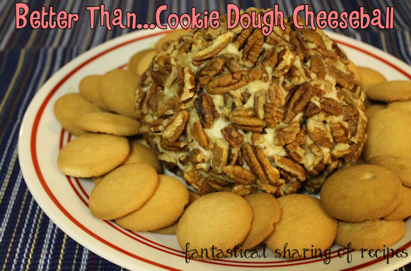 Better Than...Cookie Dough Cheeseball - 4 ingredients for an absolutely addictive treat! #appetizer