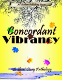 Concordant Vibrancy: An All Authors Anthology