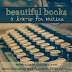 Beautiful Books #2: How's the Writing Going?