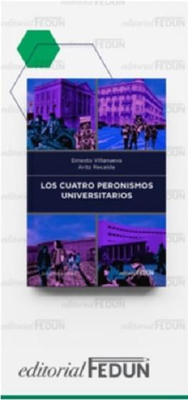"""Libro los """"Cuatro Peronismos Universitarios"""""""