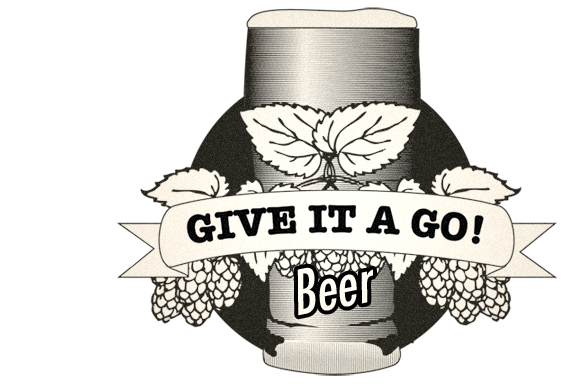Give it a go! - Beer