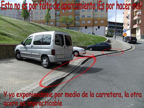 Esto no es por falta de aparcamientos ¡Es por hacer daño!