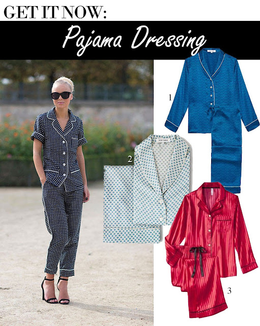 Get It Now: Pajamas Dressing