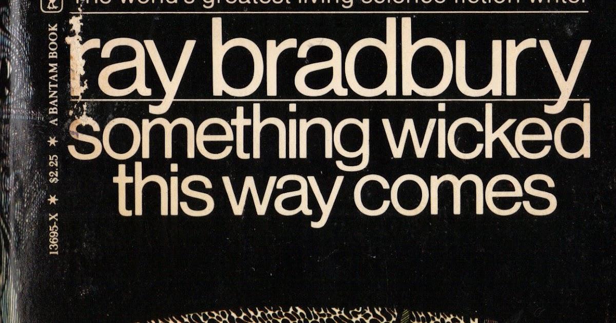 Too Much Horror Fiction Rip Ray Bradbury 1920 2012 Something