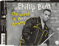 Cover Album of Phillip Bent - The World Is A Ghetto (CDM) (1993)